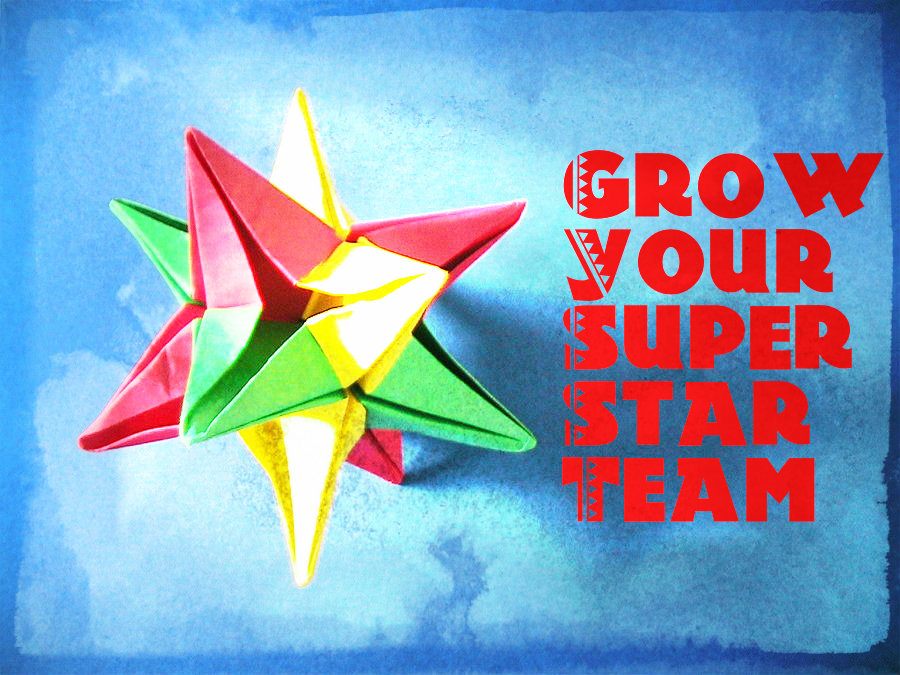 how to grow your team with superstars